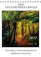 Der Neuenburger Urwald (Tischkalender 2022 DIN A5 hoch): Peter Roder mit faszinierenden Bildern aus dem Naturschutzgebiet Neuenburger Urwald im Suedlichen Friesland (Planer, 14 Seiten )