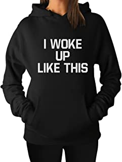 Women's - I Woke Up Like This Hoodie Large Black