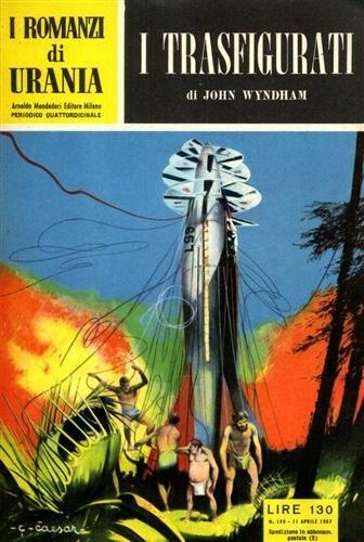 I romanzi di Urania. I trasfigurati.