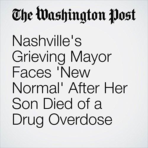 Nashville's Grieving Mayor Faces 'New Normal' After Her Son Died of a Drug Overdose copertina