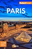 Fodor s Paris 2022 (Full-color Travel Guide)