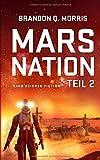 Mars Nation 2: Hard Science Fiction (Mars-Trilogie, Band 2)