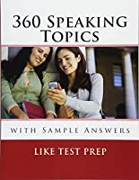 Speaking Topics With Sample Answers (120 Speaking Topics)