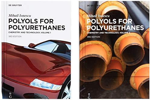 Mihail Ionescu: Polyols for Polyurethanes: [Set Polyols for Polyurethanes, Volume 1+2]