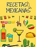 Recetas Mexicanas: Cuaderno para escribir recetas mexicanas / Espacio para ingredientes, procedimiento, notas y foto / 100 páginas / 50 recetas