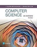 Computer Science: An Overview (13th Edition) (What's New in Computer Science)