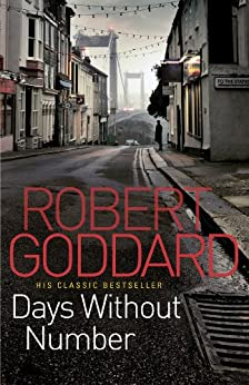 Days Without Number by [Robert Goddard]