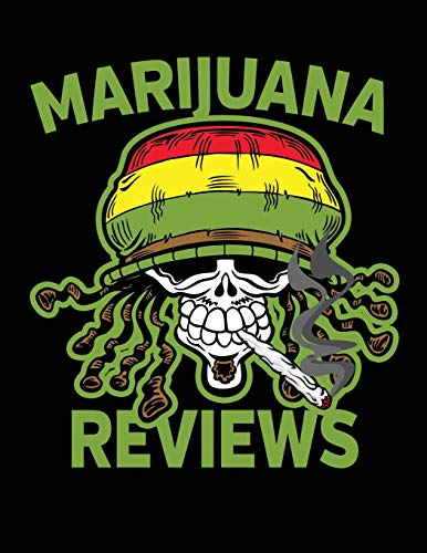Marijuana Reviews: Cannabis Strain Logbook for Medial and Recreational Use with Rasta Skull