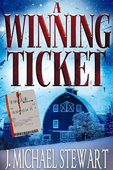 A Winning Ticket by [J. Michael Stewart]