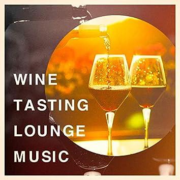Wine Tasting Lounge Music
