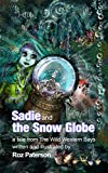 Sadie and The Snow Globe: A mermaid adventure (English Editi