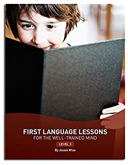 First Language Lessons: Level 2 (Second Edition)  (First Language Lessons) by [Jessie Wise]