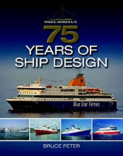 Knud E Hansen A/S: 75 Years of Ship Design