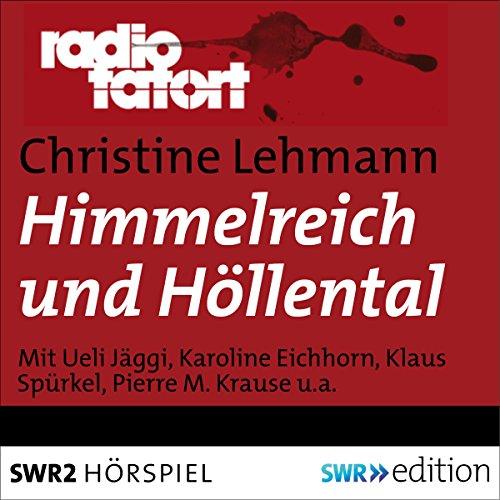 Himmelreich und Höllental audiobook cover art