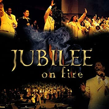 Jubilee on Fire