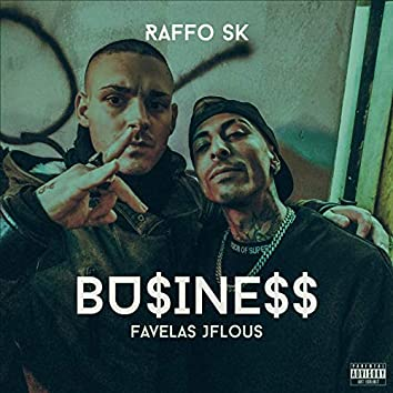Business (feat. Favelas JFLous)