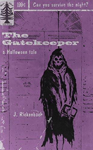 The Gatekeeper: A Halloween tale