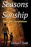 Seasons of Sonship, Foundations: Book 1