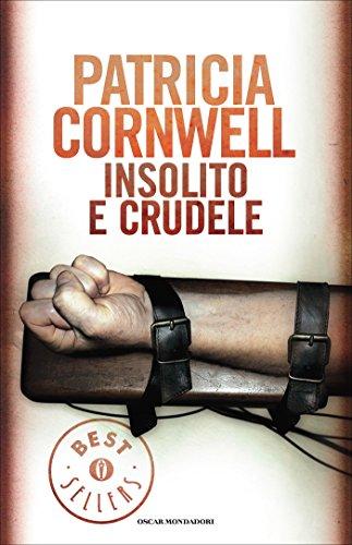 Insolito e crudele (Kay Scarpetta Vol. 4)