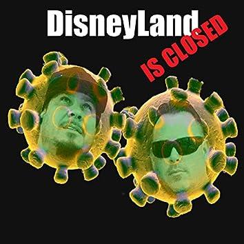 DisneyLand Is Closed (Coronavirus Freestyle)