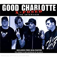 X-Posed Unauthorized by Good Charlotte (2007-10-30)