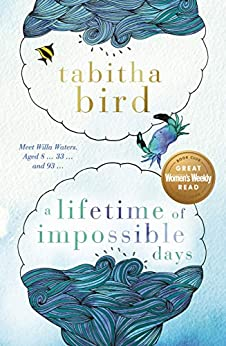 A Lifetime of Impossible Days by [Tabitha Bird]