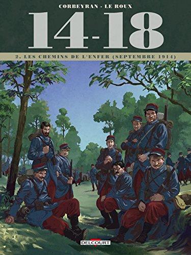 14 - 18 T02: Les Chemins de l'enfer (septembre 1914)