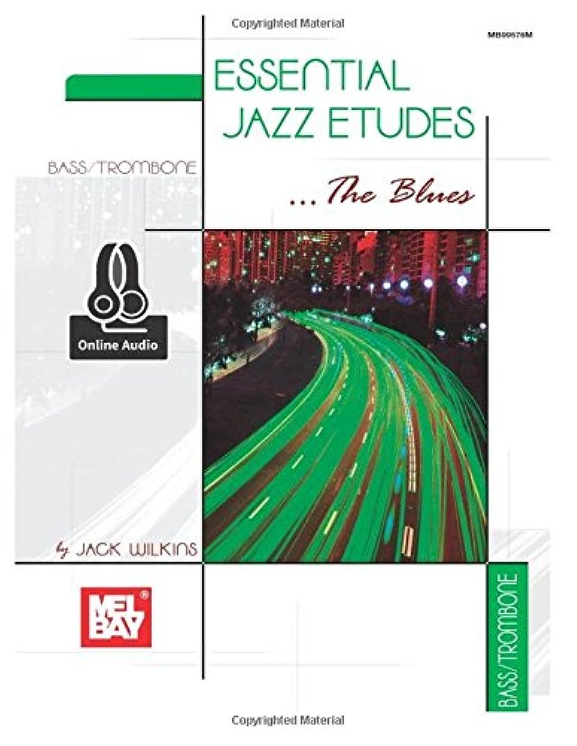 回路乱闘援助するEssential Jazz Etudes...the Blues: Bass/Trombone Edition - Includes Online Audio