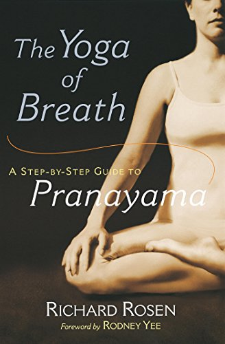 The Yoga of Breath: A Step-by-Step Guide to Pranayama (English Edition)