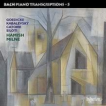 Bach Piano Transcriptions, Vol. 5: Goedicke / Kabalevsky / Catoire Siloti