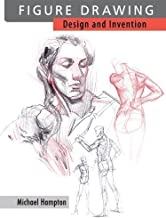 Figure Drawing: Design and Invention by Michael Hampton published by Michael Hampton (2009)
