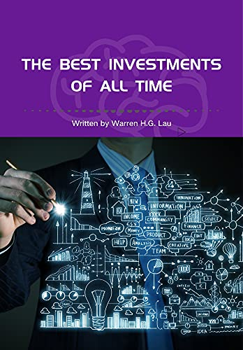 The Best Investments of All Time (2nd Edition): Winning Strategies of Stock Investment (Winning Strategies in the Stock Market Book 5) (English Edition)