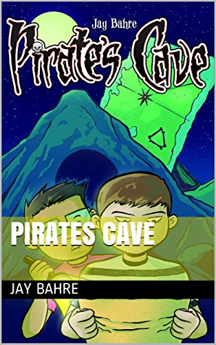 Book: Pirates Cave by Jay Bahre