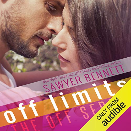 Off Limits Audiobook By Sawyer Bennett cover art