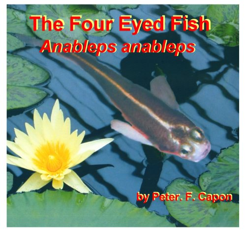 The Four Eyed Fish - Anableps (English Edition)