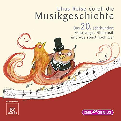 Uhus Reise durch die Musikgeschichte - Das 20. Jahrhundert (2) audiobook cover art