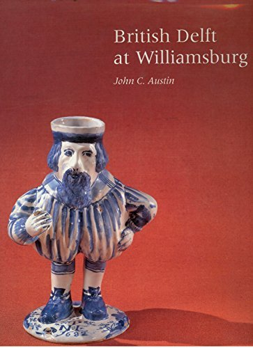 Price comparison product image British Delft at Williamsburg (Williamsburg Decorative Arts)