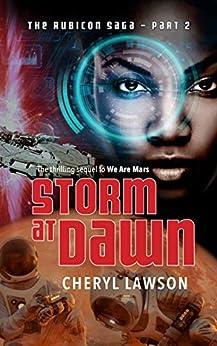 Storm At Dawn: The Rubicon Saga - Part Two by [Cheryl Lawson]