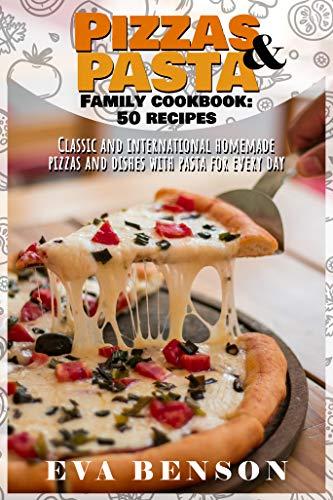 Pizzas & Pasta Family Cookbook by Eva Benson ebook deal