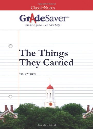 GradeSaver(TM) ClassicNotes The Things They Carried: Study Guide