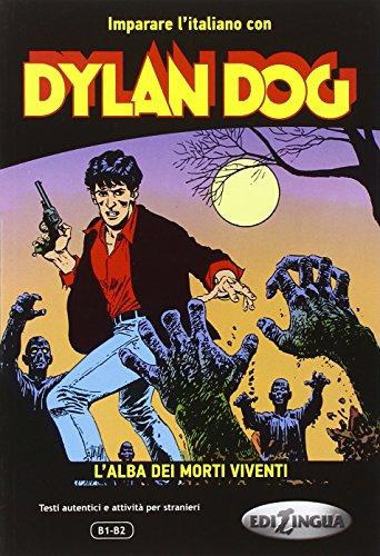 Imparare l'italiano con Dylan Dog. L'alba dei morti viventi