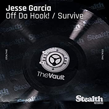 Off Da Hook! / Survive