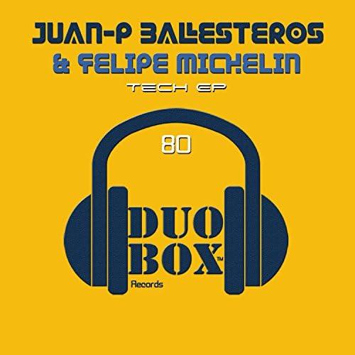 Juan-P Ballesteros & Felipe Michelin