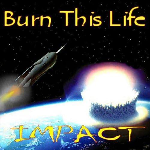 Burn This Life