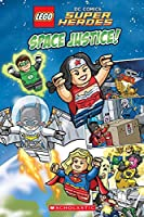 Space Justice! (Lego DC Superheroes Comic Readers)