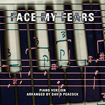 Face My Fears (Piano Version)