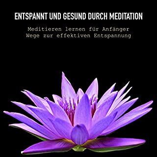 Entspannt und gesund durch Meditation Titelbild