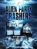 Alien Party Crashers