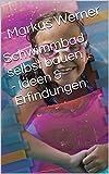 Schwimmbad selbst bauen - Ideen & Erfindungen