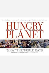 By Peter Menzel Hungry Planet: What the World Eats Paperback
